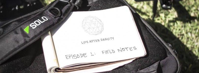 Primer capitulo de Life After Gravity, la serie rodada con un 3DR Solo